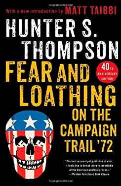 Fear and Loathing on the Campaign Trail '72 9781451691573