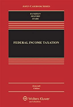 Federal Income Taxation, Sixteenth Edition 9781454809968