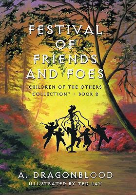 Festival of Friends and Foes: Children of the Others Collection - Book 2 9781452085883