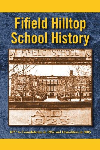 Fifield Hilltop School History 9781453521724