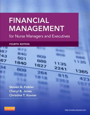 Financial Management for Nurse Managers and Executives 9781455700882