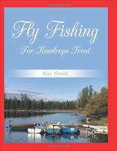 Fly Fishing for Kamloops Trout 10389990