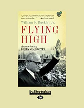 Flying High: Remembering Barry Goldwater 9781458758286