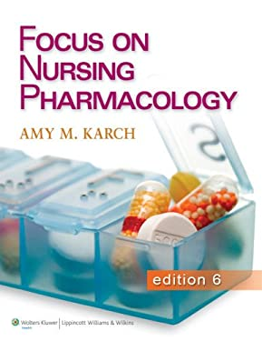Focus on Nursing Pharmacology 9781451128345