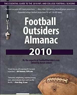 Football Outsiders Almanac 2010 9781453671184