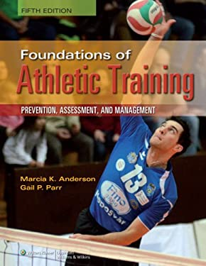 Foundations of Athletic Training 9781451116526