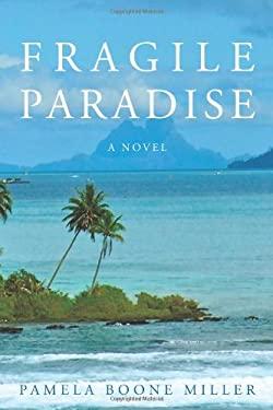 Fragile Paradise 9781450237901