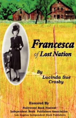 Francesca of Lost Nation 9781450701679