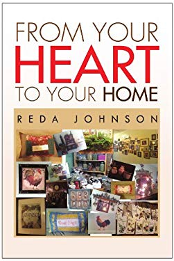 From Your Heart to Your Home 9781450082341