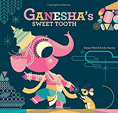 Ganesha's Sweet Tooth 9781452103624