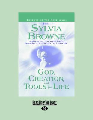 God, Creation, and Tools for Life (Easyread Large Edition) 9781458744555