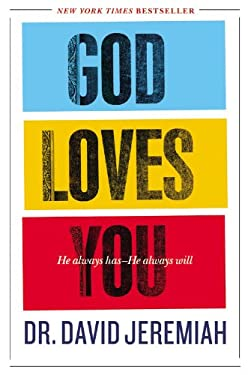 God Loves You: He Always Has--He Always Will 9781455522620