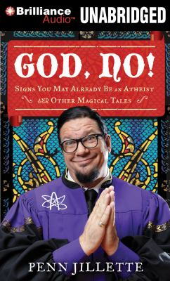 God, No!: Signs You May Already Be an Atheist and Other Magical Tales 9781455825127
