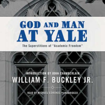 God and Man at Yale: The Superstitions of