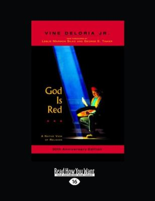 God Is Red (Large Print 16pt)