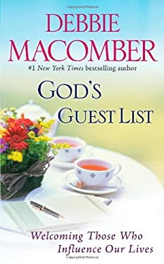 God's Guest List: Welcoming Those Who Influence Our Lives 9781451611663