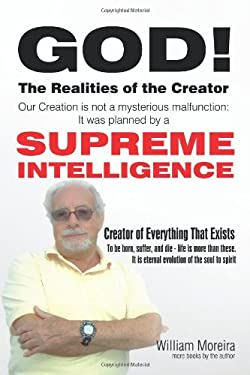 God! the Realities of the Creator 9781450252263