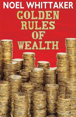 Golden Rules of Wealth (Large Print 16pt) 9781459616806