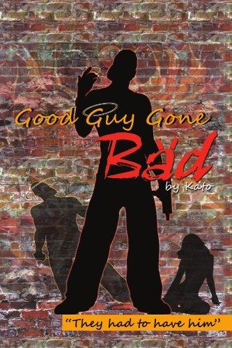 Good Guy Gone Bad 9781453533178
