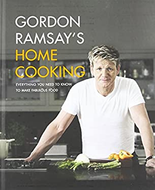 Gordon Ramsay's Home Cooking 9781455525256