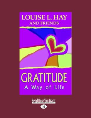 Gratitude: A Way of Life (Easyread Large Edition) 9781458715388
