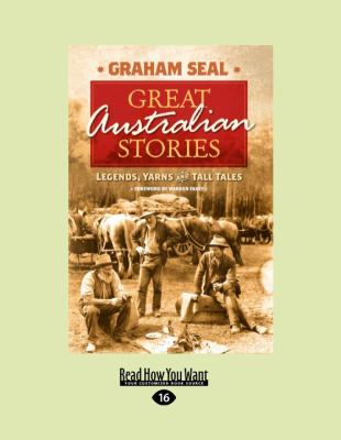 Great Australian Stories: Legends, Yarns and Tall Tales 9781458716811