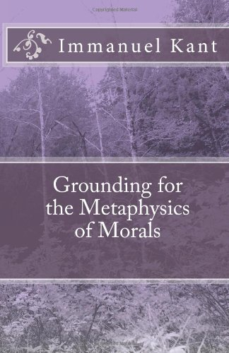 Grounding for the Metaphysics of Morals 9781452839929