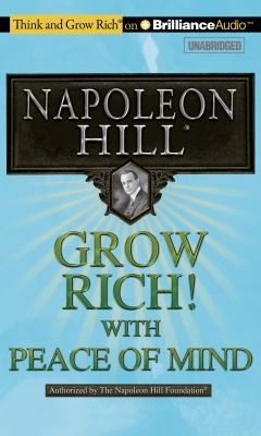 Grow Rich! with Peace of Mind 9781455890088