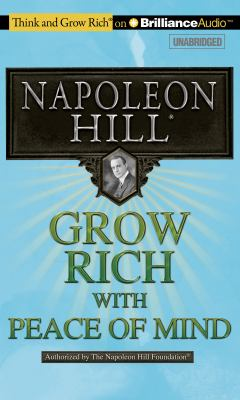 Grow Rich! with Peace of Mind 9781455890118