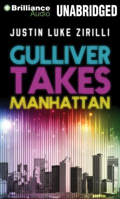 Gulliver Takes Manhattan 9781455880362