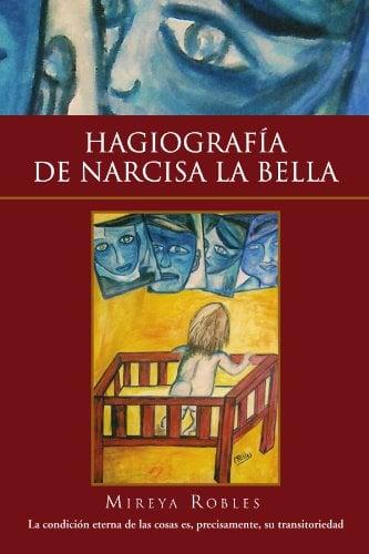 Hagiografia de Narcisa La Bella 9781453555910
