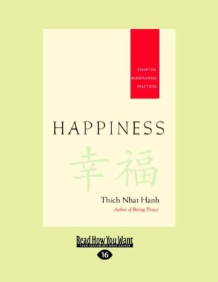 Happiness: Essential Mindfulness Practices (Easyread Large Edition) 9781458727664