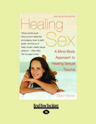 Healing Sex: A Mind-Body Approach to Healing Sexual Trauma 9781458767035