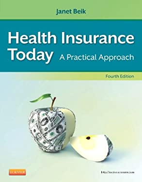 Health Insurance Today: A Practical Approach 9781455708192