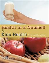 Health in a Nutshell & Kids Health: A Healthy Lifestyle 13652478