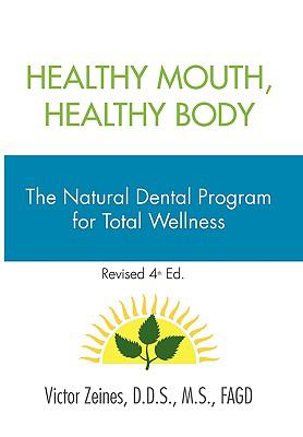 Healthy Mouth, Healthy Body 9781453522264