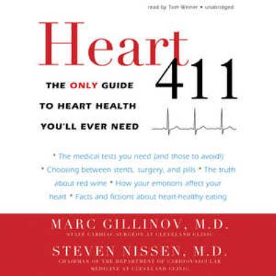 Heart 411: The Only Guide to Heart Health You'll Ever Need 9781455165247