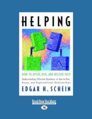 Helping: How to Offer, Give, and Receive Help 9781458777461