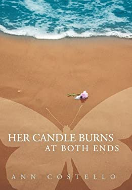 Her Candle Burns at Both Ends 9781450255103
