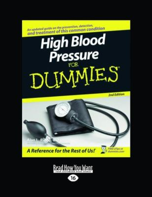 High Blood Pressure for Dummies (Large Print 16pt) 9781458725530