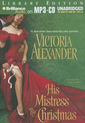 His Mistress by Christmas 9781455800216