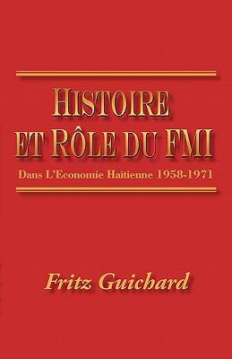 Histoire Et Role Du Fmi 9781450244978
