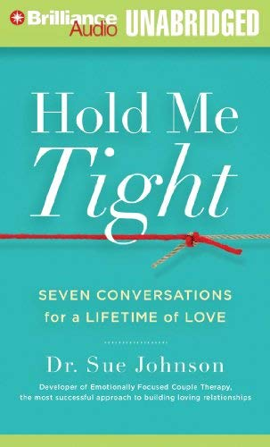 Hold Me Tight: Seven Conversations for a Lifetime of Love 9781455870233