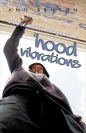 Hood Vibrations: A Law of Attraction Story for Teens 12567804
