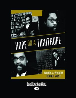 Hope on a Tightrope: Words & Wisdom (Easyread Large Edition) 9781458739186