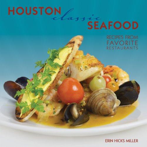 Houston Classic Seafood 9781455614752