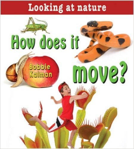 How Does It Move? (Looking at Nature)