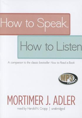 How to Speak, How to Listen 9781455154869