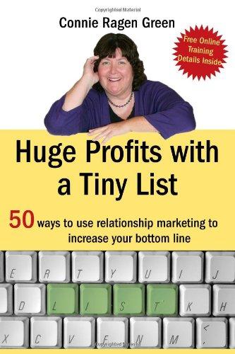 Huge Profits with a Tiny List 9781453697566