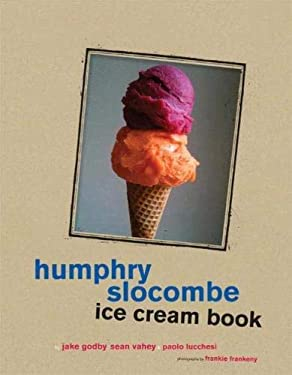 Humphry Slocombe Ice Cream Book 9781452104683